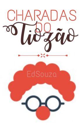 Charadas do Tiozão by EdSouza15
