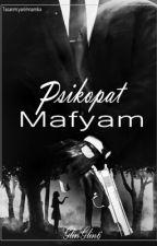 Psikopat Mafyam by GlinGlin6