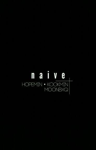 naive   hopemin • kookmin