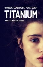 Titanium  by assassinassociation
