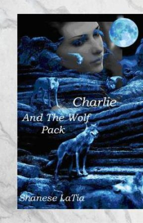 Charlie and the Wolf Pack by Bo0kJunki3