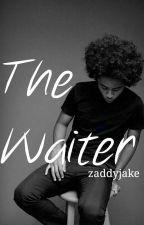 The Waiter by zaddyjake
