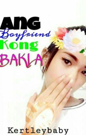 Ang Boyfriend Kong Bakla by KertleyBaby