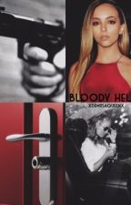 Bloody hell//Jerrie Thirlwards. by xdemiisaqueenx