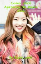 Como Você Apareceu Na Minha Vida by TaeTae_Saeng