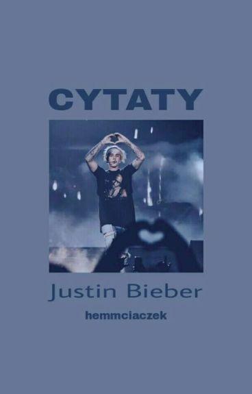 Cytaty ➸ Justin Bieber✔