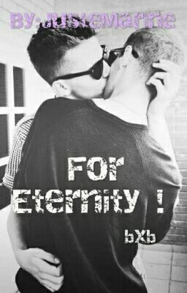 For Eternity !
