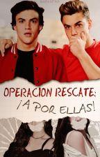 Operación rescate: ¡A por ellas! (P.D 2) by gxrlspad