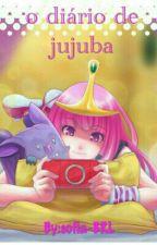 O Diario De Jujuba by sofia-BRL