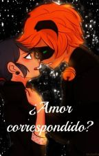 ¿Amor correspondido? ~LadyNoir♥MariChat♥Adrinette~ by CatLonely
