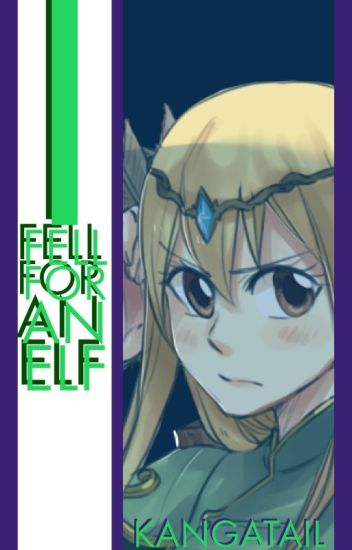 I Fell For An Elf [NaLu]