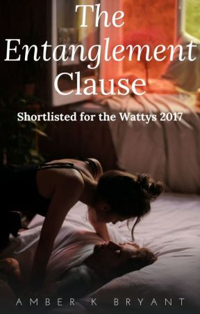 The Entanglement Clause (updates Fridays) by amberkbryant