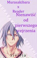 Nienawiść od pierwszego wejrzenia, czyli Murasakibara Atsushi x Reader by Siviria