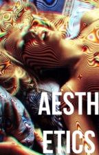 Aesthetics  by whoscmx