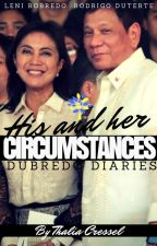 DUBREDO DIARIES: His and Her Circumstances by TheArtisan