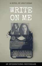 Write On Me -- |CAMREN| by OnlyRodas