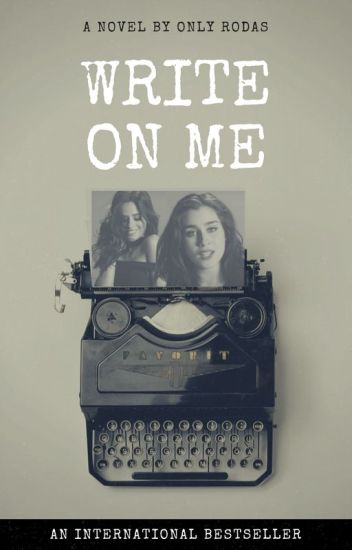 Write On Me -- |CAMREN|