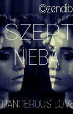 SZEPT NIEBA by Zendibum