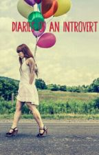 Diaries Of An Introvert by RahilaIftekhar