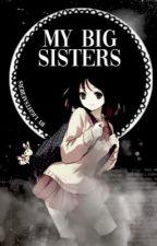 My Big Sisters! by fatema-chan