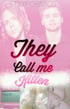 They call me kitten; Luke Hemmings y Ashton Irwin by stxyfor5sos