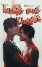 Talk Me Down {Larry Stylinson} Omegaverse. by Strong_For_Larry