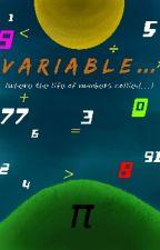 Variable (Donde La Vida De Los Numeros Colisionan) by Choli-Chan
