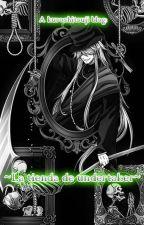 ~La tienda de Undertaker~ by Emiko_Noctis
