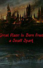 Great Flame is Born From a Small Spark [*Zakończone*] by _Aki_Aki_