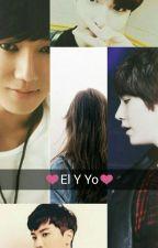 ♥El Y Yo♥ by Minagiikyunii16