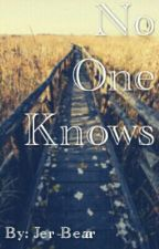 No One Knows. (Book 2 Of SB) by Phan-Trashed