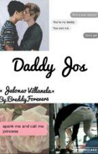 Daddy Jos ×Jalonso× by BreddyForever3
