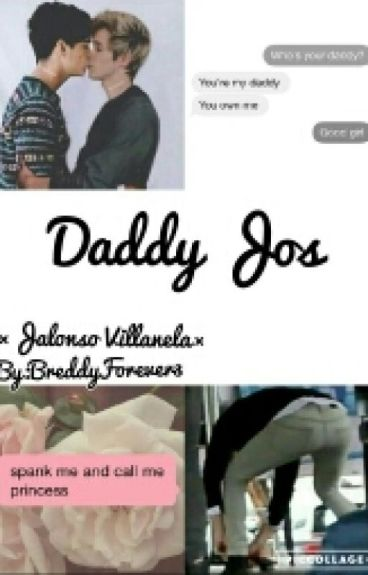Daddy Jos ×Jalonso×