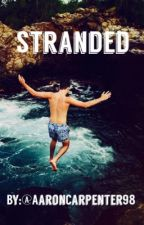 Stranded (An Aaron Carpenter Fan Fiction) by AaronCarpenter98