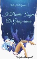 Il brutto sogno di Gray-sama by juvia_midna_grace98