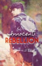 Innocent Rebellion (Ziall/Larry) by forevercourageous