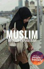 Muslim by HabibaEzzat