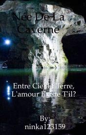 Née de la Caverne by ninka123159