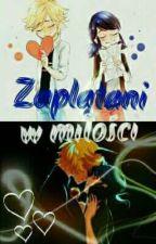 Zaplątani w miłości by LadyBlanc00