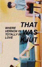 that was kjut. vernon sms ☑ by Horanexxx