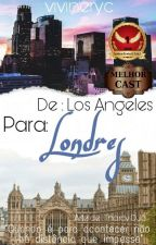 De: Los Angeles Para: Londres | Niall Horan by vivineryc