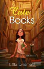Cute Books by Little_Dreamer8