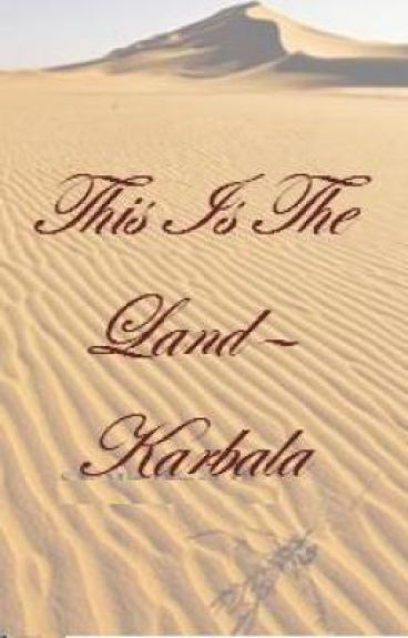 This Is The Land- Karbala