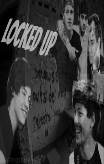 Locked Up (One Direction/Larry Stylinson) by doggynikki97