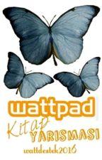 Wattpad Kitap Yarışmaları by wattdestek2016