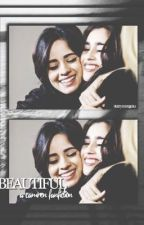 beautiful ➸ camren by starrymongeau