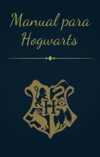 Manual para Hogwarts by Interfrectrix