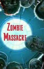 Zombie Massacre by brailanavarro440