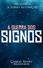 A Guerra dos Signos [EM PAUSA] by paulayendis