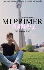 Mi primer amor [ Johnny Orlando Y Tn ] Wattys2017 by Magcon_is_litt